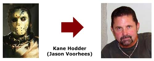 Kane Hodder - Jason Voorhies