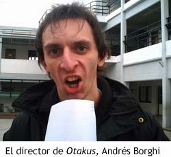 Entrevista a Andrés Borghi, director de 'Otakus'