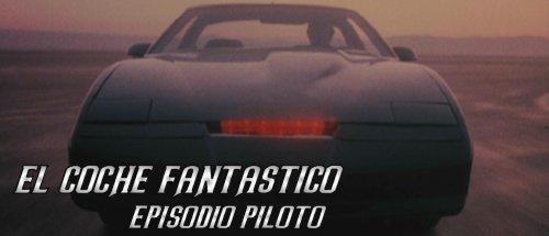 El coche fantástico - Piloto - Portada