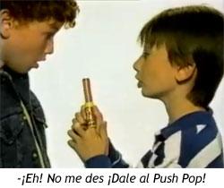 Push Pop - Anuncio