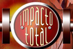 'Impacto TV', 'Noche de impacto' e 'Impacto Total'